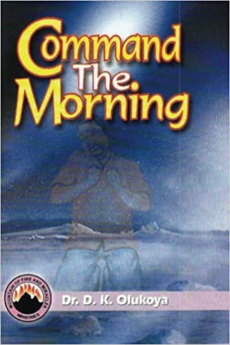 Command the Morning | DK OLUKOYA BOOK